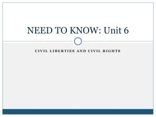 NEED TO KNOW: Unit  6