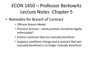 ECON 1450 – Professor Berkowitz Lecture Notes -Chapter 5
