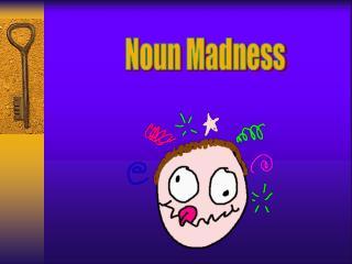 Noun Madness