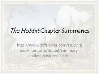 The Hobbit  Chapter Summaries