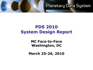 PDS 2010 System Design Report