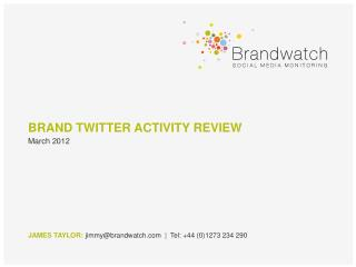 BRAND TWITTER ACTIVITY  REVIEW
