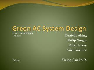 Green AC  S ystem Design
