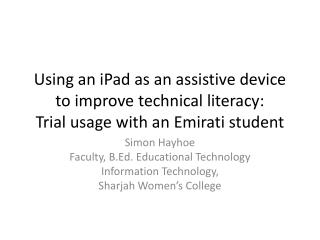 Simon Hayhoe Faculty, B.Ed. Educational Technology Information Technology, Sharjah Women's College