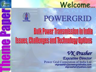 Bulk Power Transmission in India Issues, Challenges and Technology Options