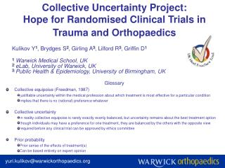 Collective Uncertainty Project:  Hope for Randomised Clinical Trials in Trauma and Orthopaedics