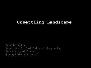 Unsettling Landscape