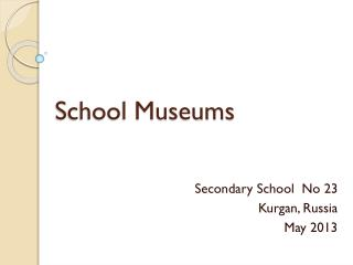 School Museums
