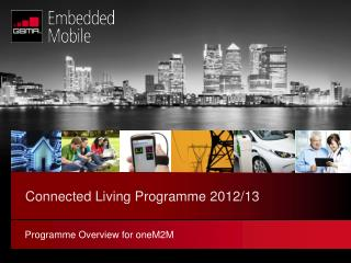 Connected Living Programme 2012/13
