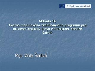 Mgr. Viola Šedivá