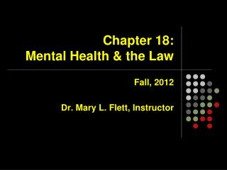 Chapter 18:   Mental Health & the Law