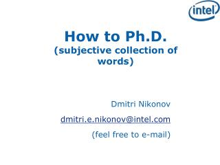 How to Ph.D. (subjective collection of words)