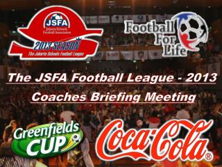The JSFA Football League - 2013