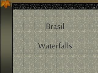 Brasil Waterfalls