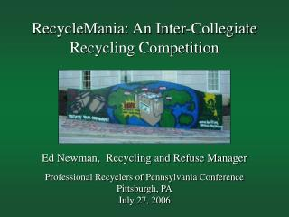 RecycleMania: An Inter-Collegiate Recycling Competition