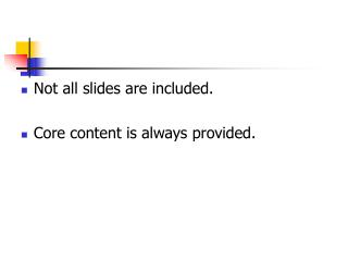 Not all slides are included. Core content is always provided.