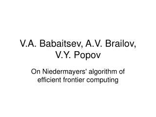 V.A. Babaitsev, A.V. Brailov, V.Y. Popov