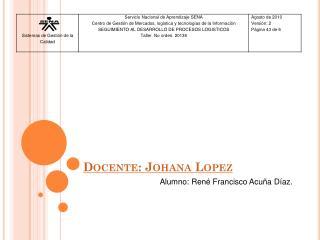 Docente:  Johana Lopez