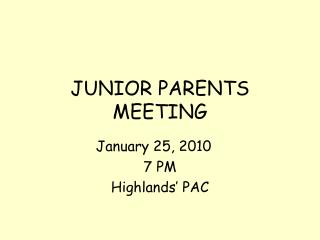 JUNIOR PARENTS MEETING