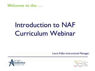 Introduction to NAF Curriculum Webinar