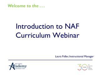 Introduction to NAF Curriculum Webinar