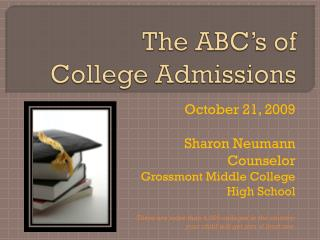 The ABC�s of  College Admissions