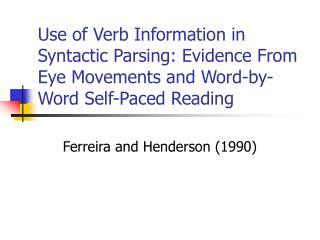 Ferreira and Henderson (1990)