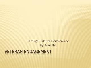 Veteran Engagement