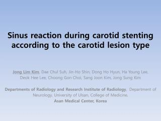 Sinus reaction during carotid stenting according to the carotid lesion type