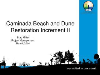 Caminada  Beach and Dune Restoration Increment II