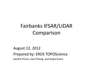 Fairbanks IFSAR/LIDAR Comparison
