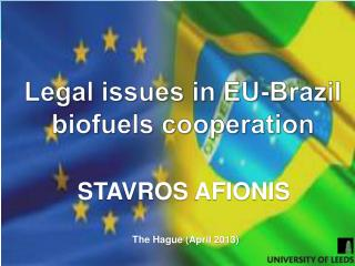 Legal issues in EU-Brazil biofuels cooperation