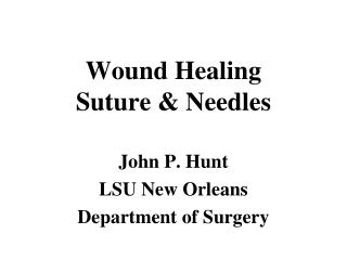 Wound Healing Suture & Needles