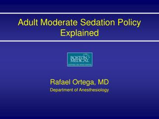Adult Moderate Sedation Policy Explained