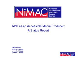 APH as an Accessible Media Producer:  A Status Report