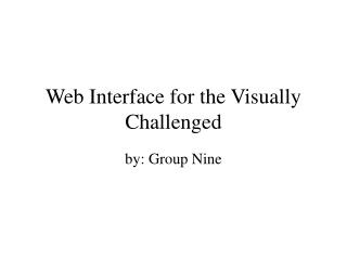 Web Interface for the Visually Challenged