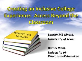 Creating an Inclusive College Experience:  Access Beyond the Classroom