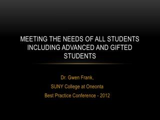 Meeting the Needs of All Students  Including Advanced and Gifted Students