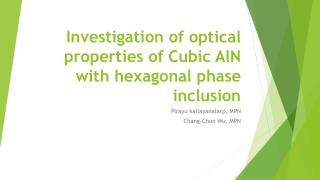 Investigation of optical properties of Cubic  AlN with hexagonal phase inclusion
