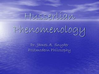 Husserlian Phenomenology