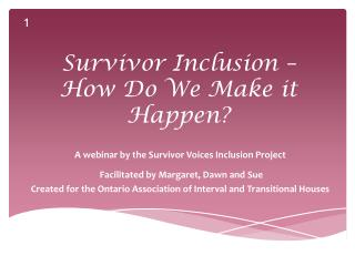Survivor Inclusion –  How Do We Make it Happen?