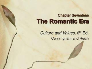 Chapter Seventeen The Romantic Era