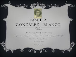 Familia Gonzalez - Blanco
