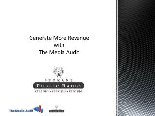 Generate More Revenue with The Media Audit