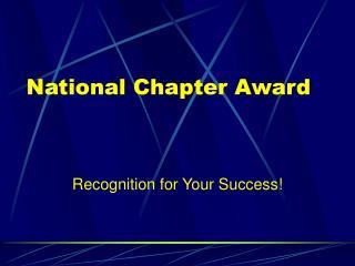 National Chapter Award