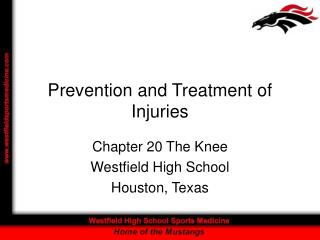 Prevention and Treatment of Injuries