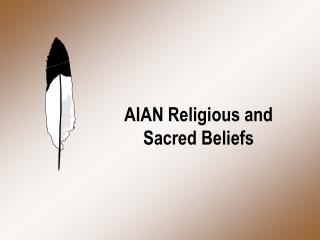 AIAN Religious and Sacred Beliefs