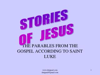THE PARABLES FROM THE  GOSPEL ACCORDING TO SAINT LUKE