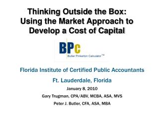 Thinking Outside the Box:  Using the Market Approach to Develop a Cost of Capital
