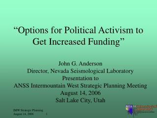 """Options for Political Activism to Get Increased Funding"""